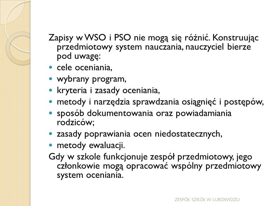Zapisy w WSO i PSO nie mogą się różnić.