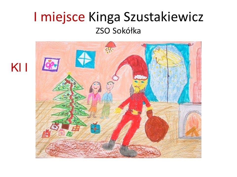 I miejsce Kinga Szustakiewicz ZSO Sokółka Kl I