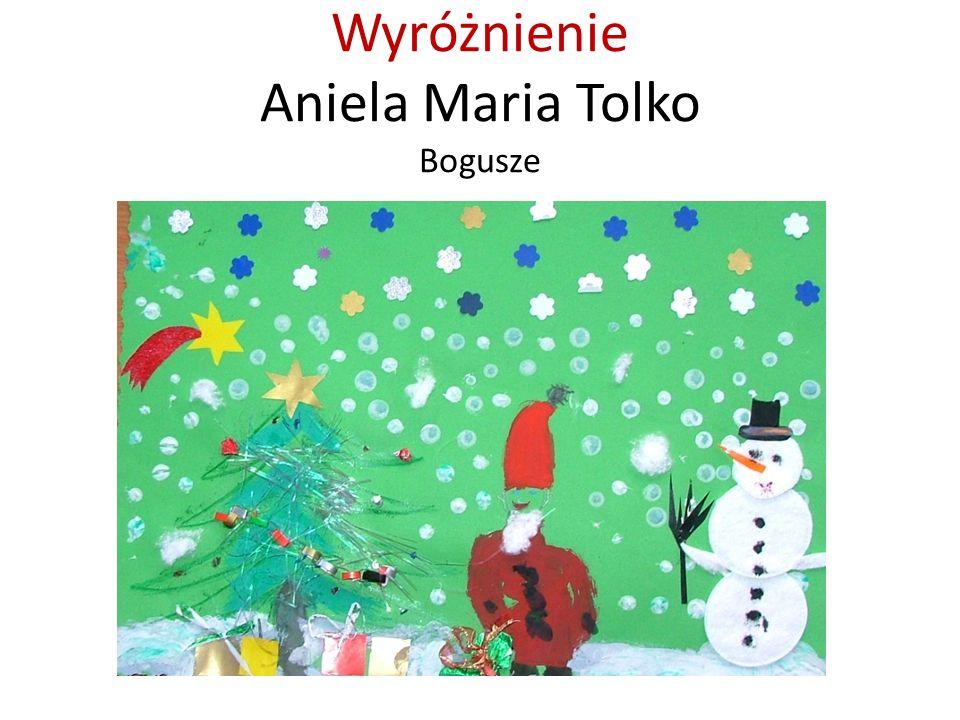 Wyróżnienie Aniela Maria Tolko Bogusze