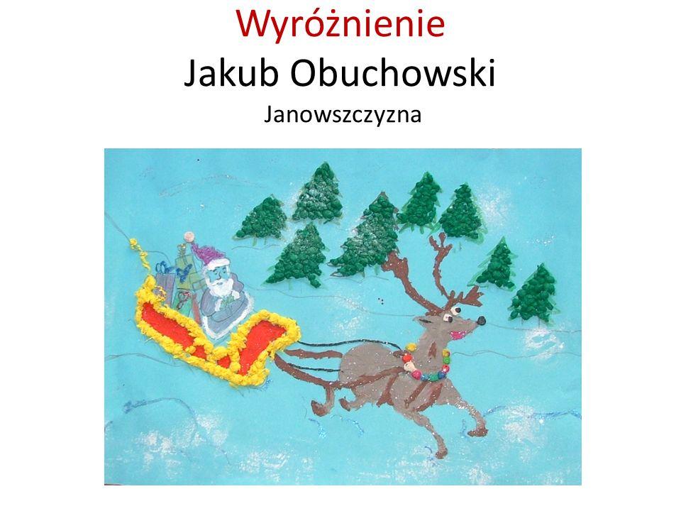 Wyróżnienie Jakub Obuchowski Janowszczyzna