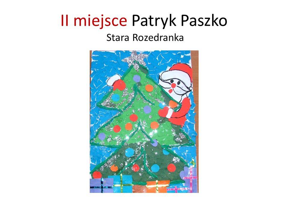 II miejsce Patryk Paszko Stara Rozedranka