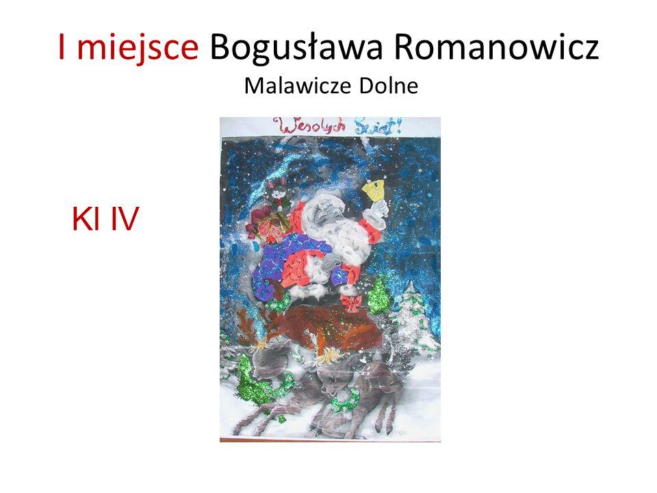 I miejsce Bogusława Romanowicz Malawicze Dolne Kl IV