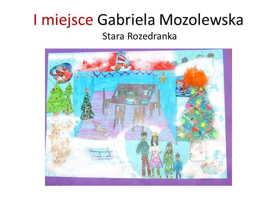 I miejsce Gabriela Mozolewska Stara Rozedranka