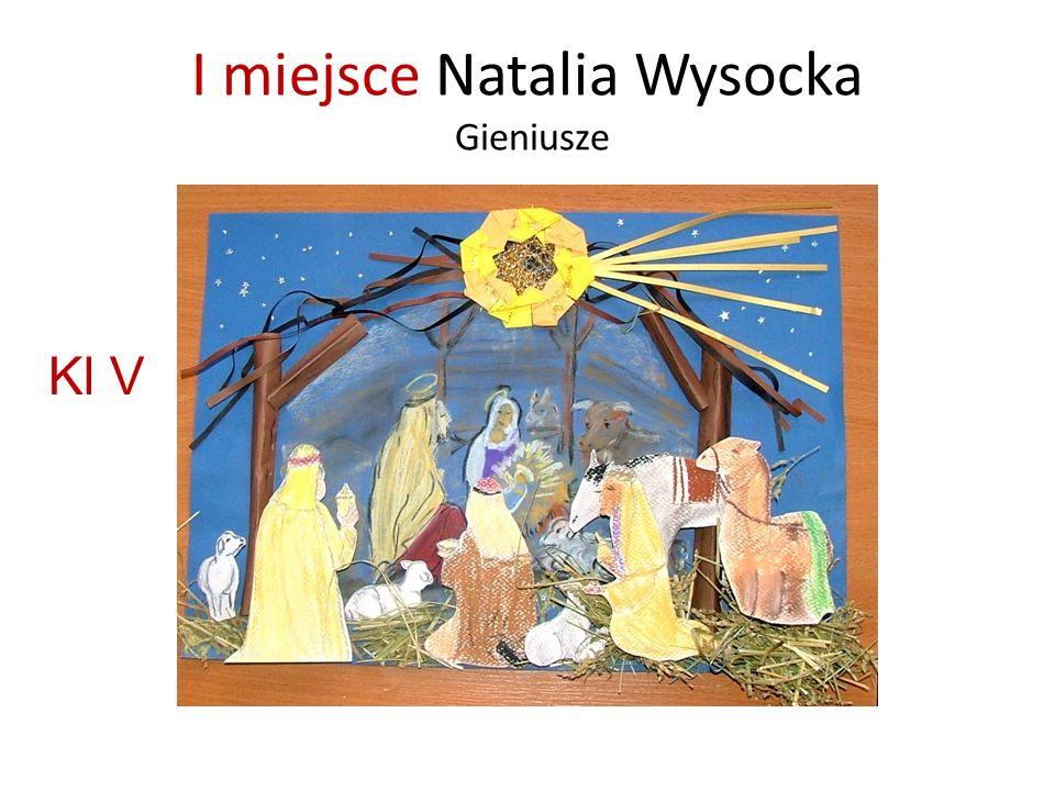 I miejsce Natalia Wysocka Gieniusze Kl V
