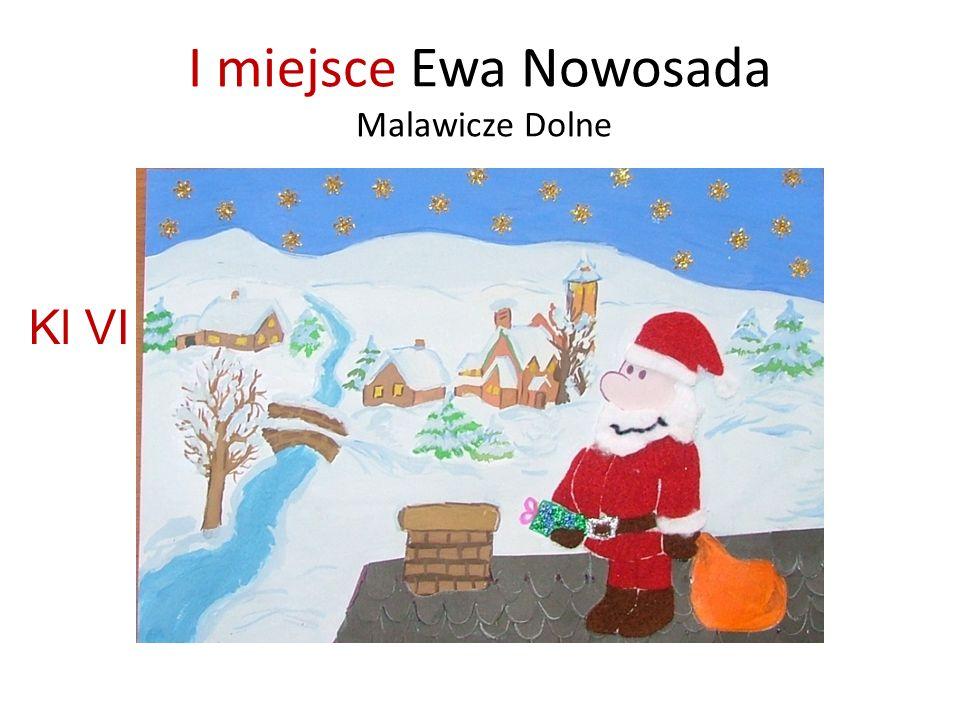I miejsce Ewa Nowosada Malawicze Dolne Kl VI