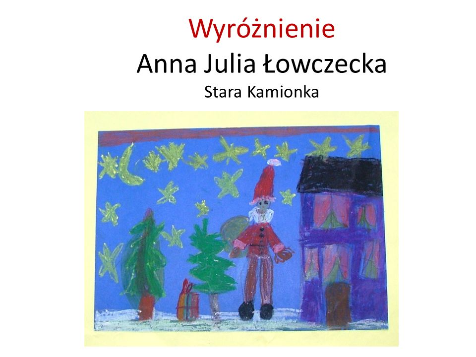 Wyróżnienie Anna Julia Łowczecka Stara Kamionka