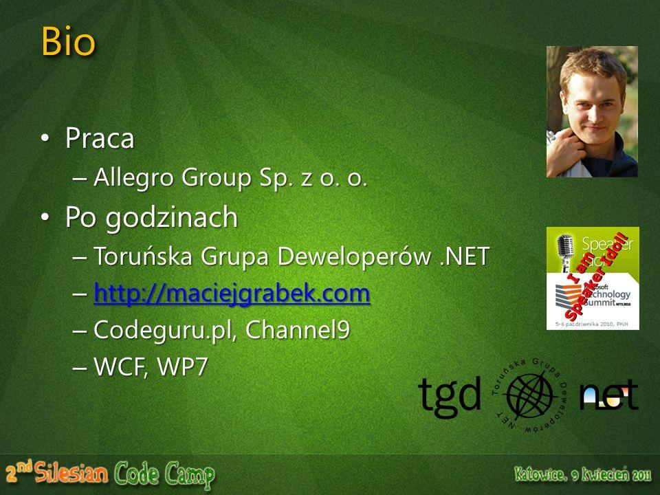 BioBio Praca Praca – Allegro Group Sp. z o. o. Po godzinach Po godzinach – Toruńska Grupa Deweloperów.NET – http://maciejgrabek.com http://maciejgrabe