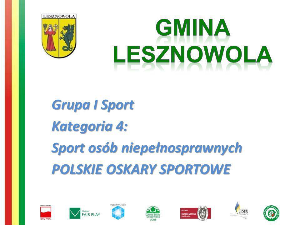 Grupa I Sport Kategoria 4: Sport osób niepełnosprawnych POLSKIE OSKARY SPORTOWE