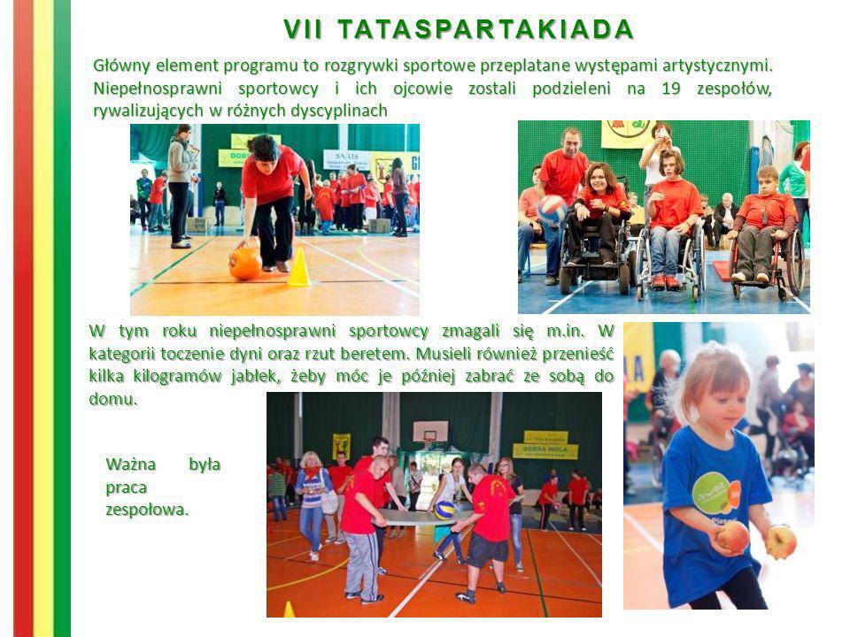 VII TATASPARTAKIADA W tym roku niepełnosprawni sportowcy zmagali się m.in. W kategorii toczenie dyni oraz rzut beretem. Musieli również przenieść kilk