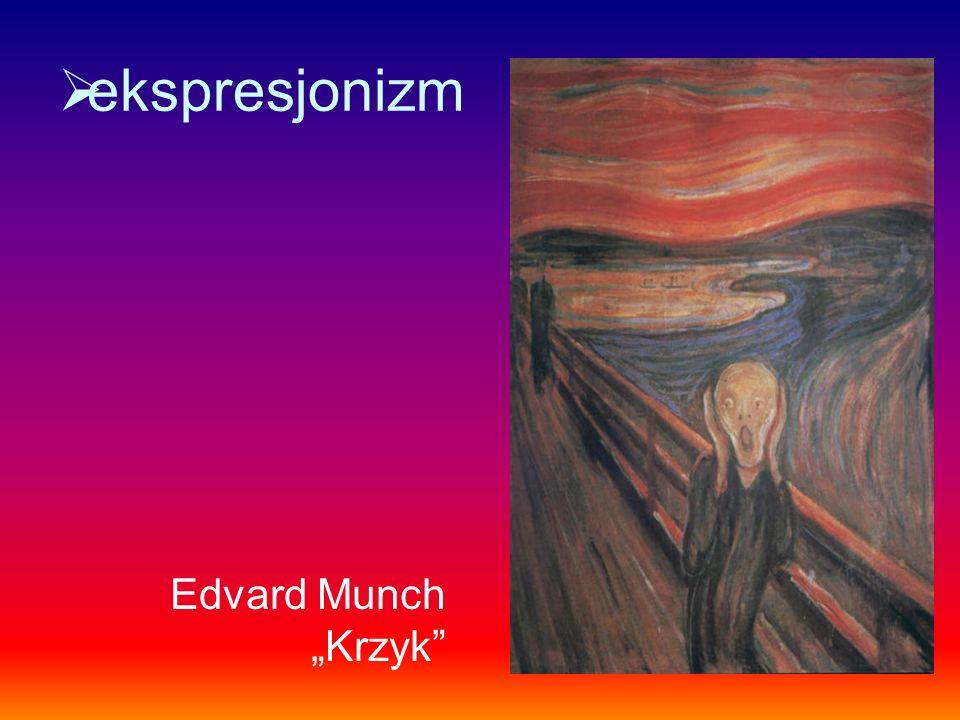 ekspresjonizm Edvard Munch Krzyk