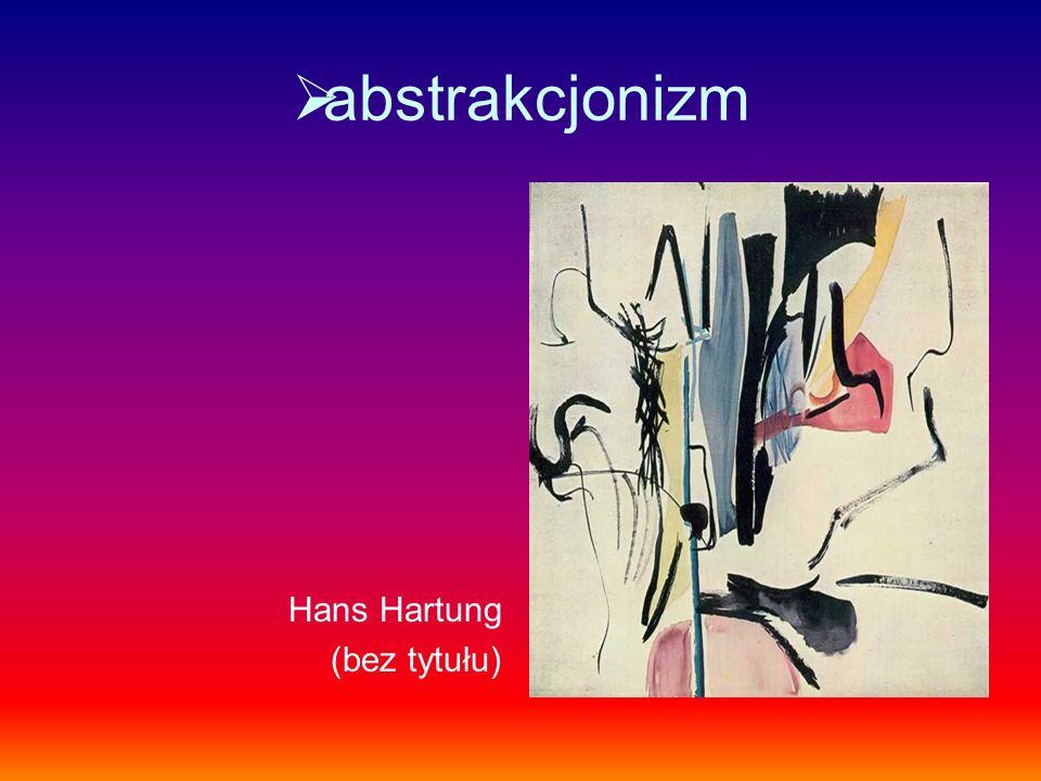 abstrakcjonizm Hans Hartung (bez tytułu)