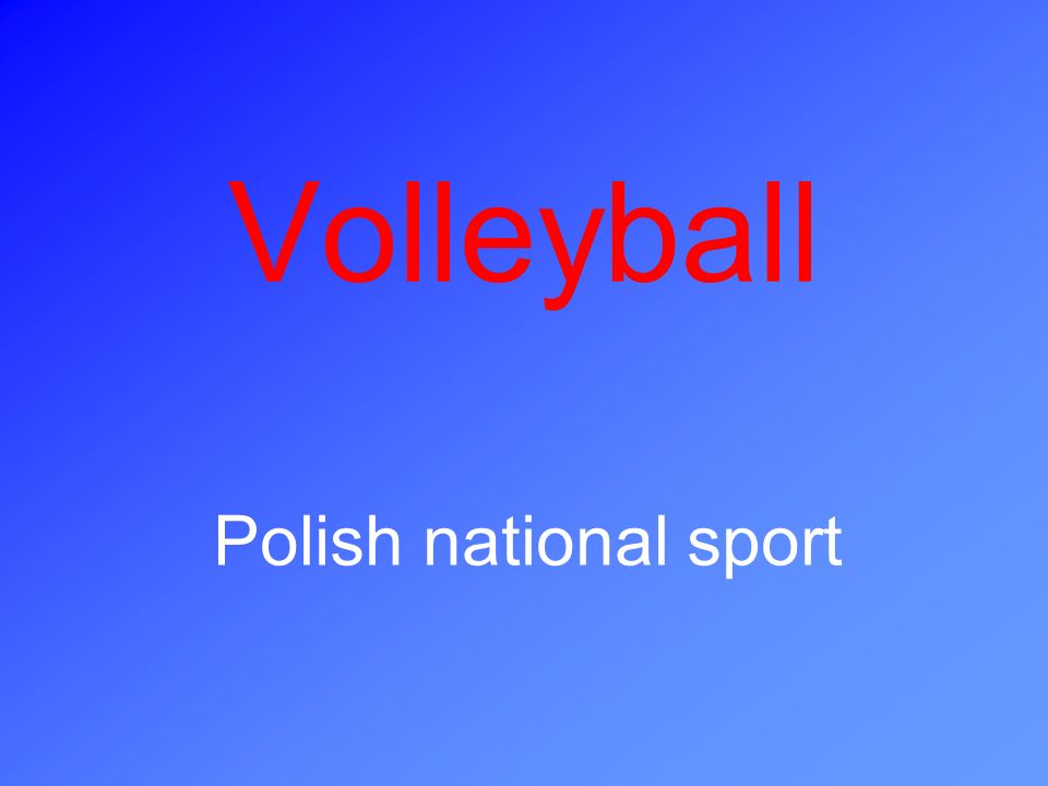 Volleyball is a team sport.Players play on the opposite sides of the net.