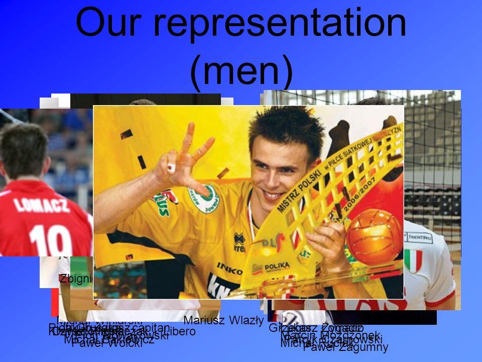 Our representation (men) Krzysztof Ignaczak - Libero Piotr Gacek - Libero Piotr Gruszka - capitan Bartosz Kurek Daniel Pliński Grzegorz ŁomaczJakub Ja