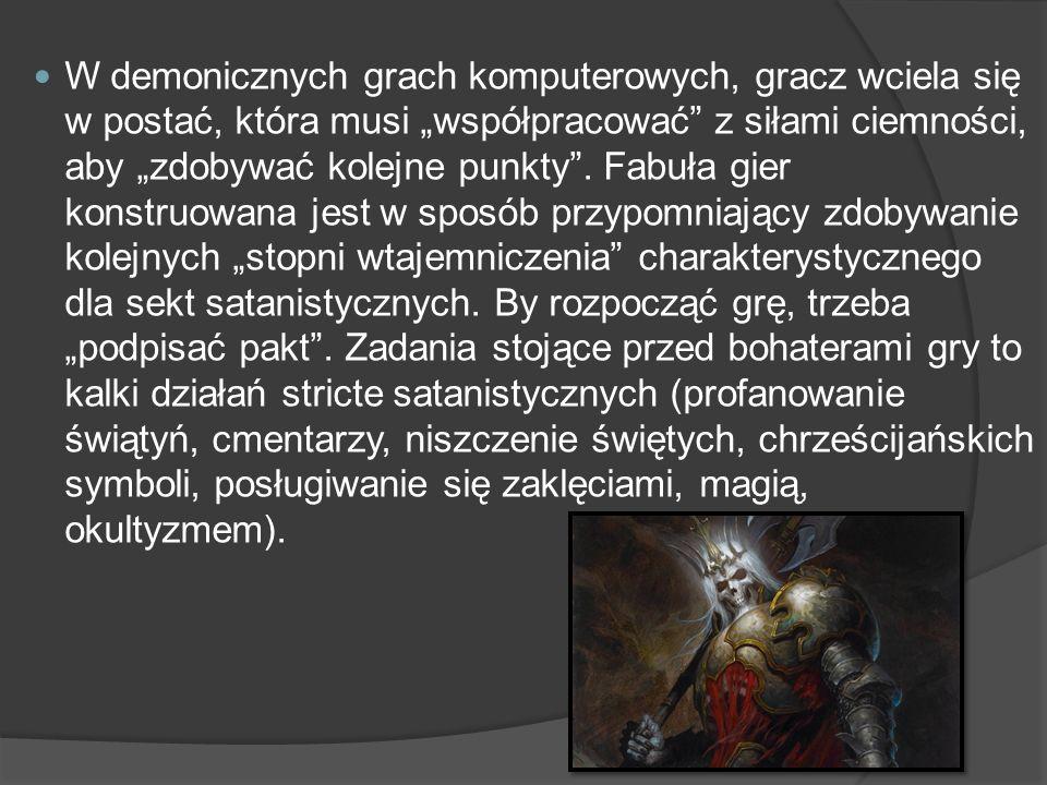W demonicznych grach komputerowych, gracz wciela się w postać, która musi współpracować z siłami ciemności, aby zdobywać kolejne punkty. Fabuła gier k