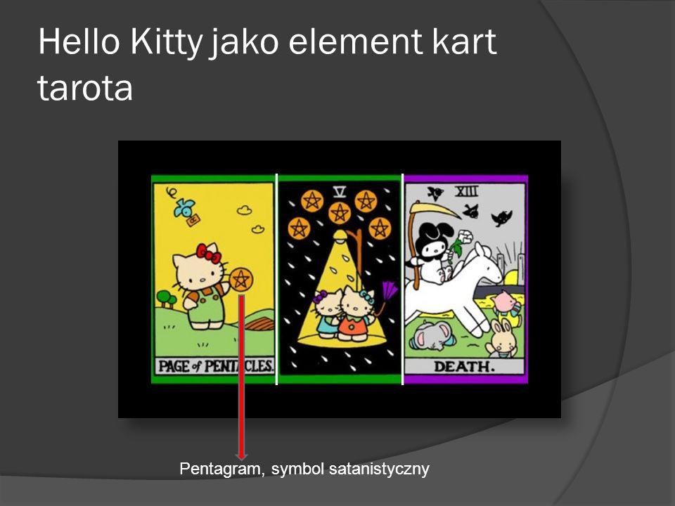 Hello Kitty jako element kart tarota Pentagram, symbol satanistyczny