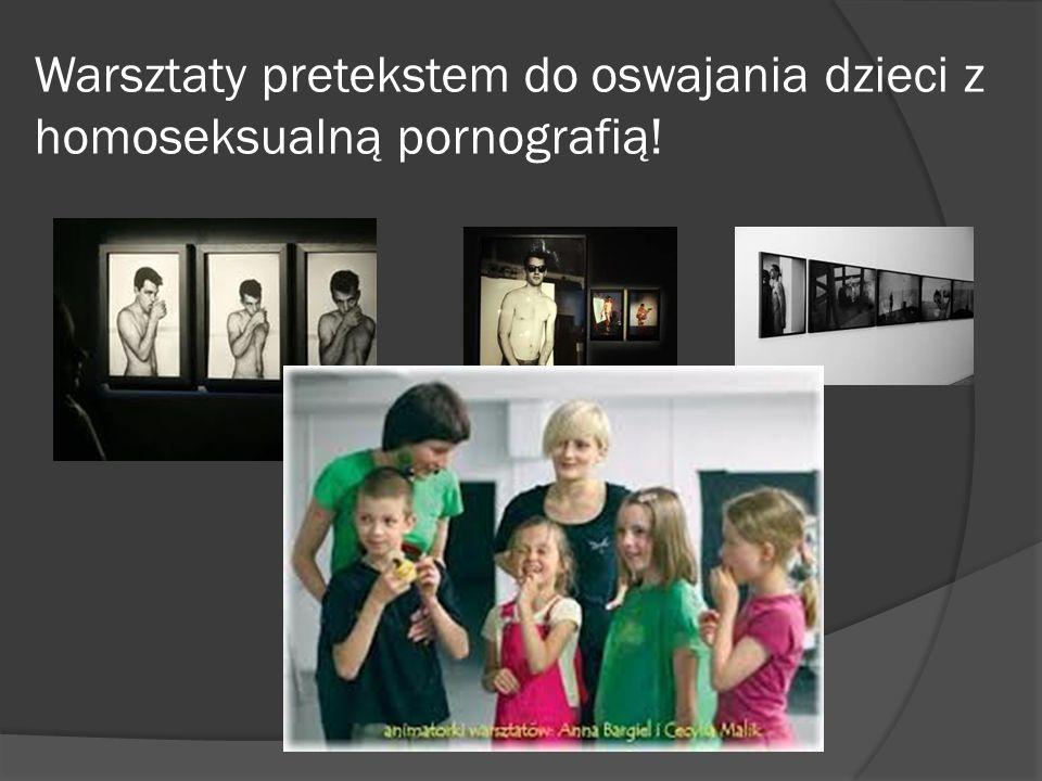 Warsztaty pretekstem do oswajania dzieci z homoseksualną pornografią!