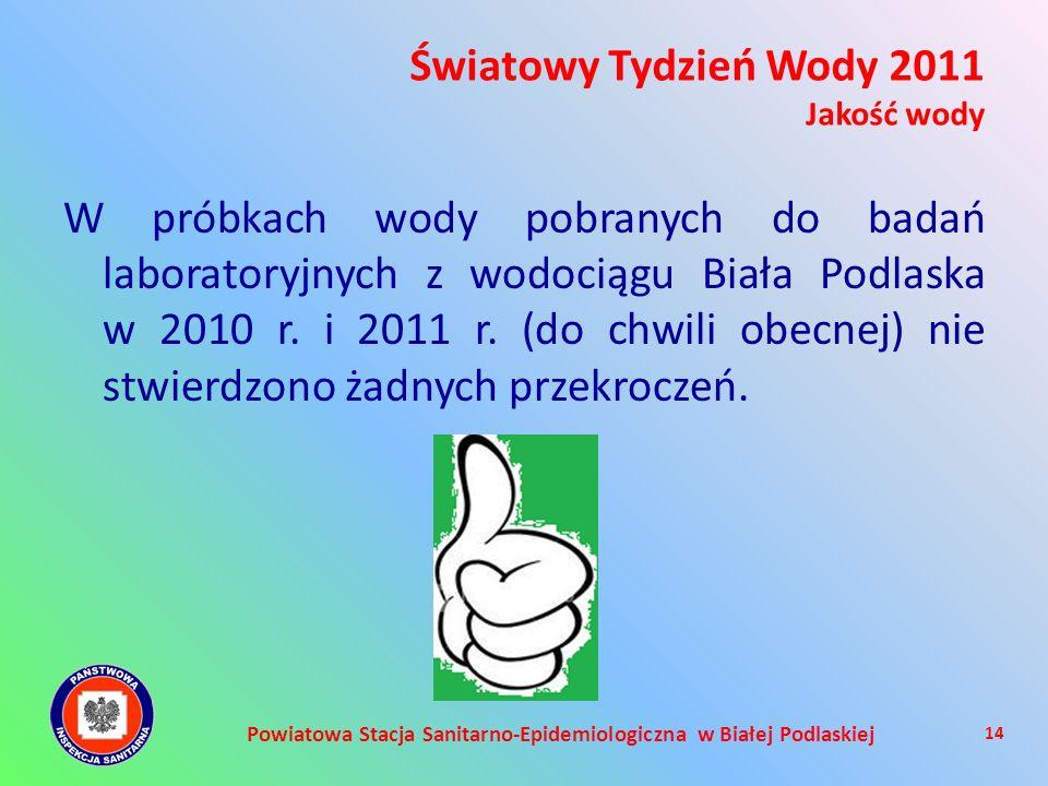 Powiatowa Stacja Sanitarno-Epidemiologiczna w Białej Podlaskiej W próbkach wody pobranych do badań laboratoryjnych z wodociągu Biała Podlaska w 2010 r