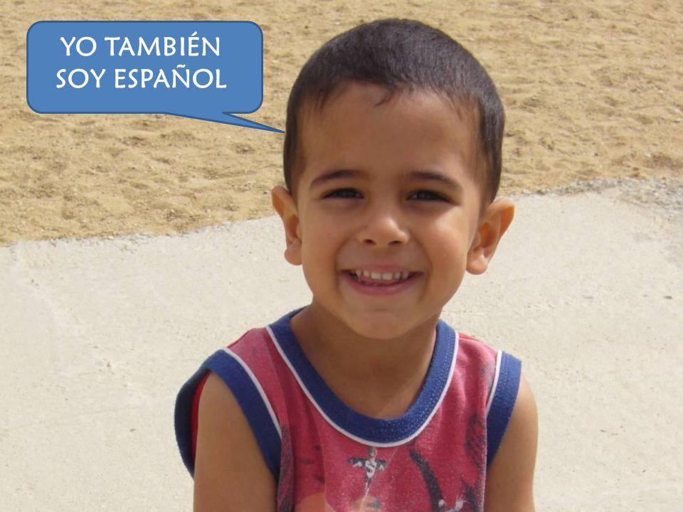 YO TAMBIÉN SOY ESPAÑOL