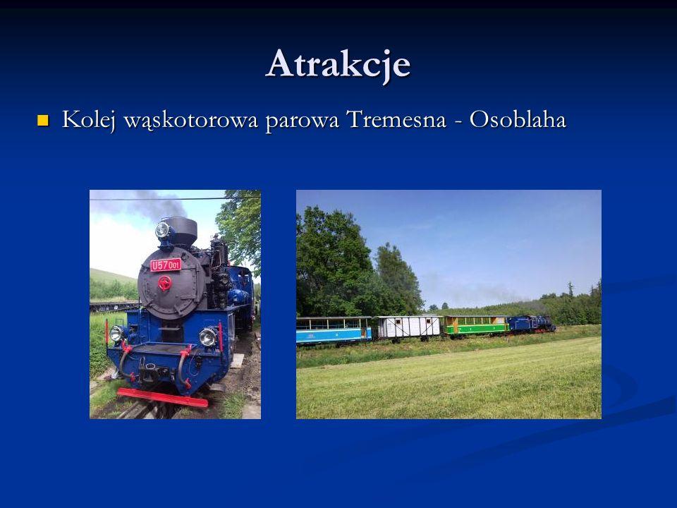 Atrakcje Kolej wąskotorowa parowa Tremesna - Osoblaha Kolej wąskotorowa parowa Tremesna - Osoblaha