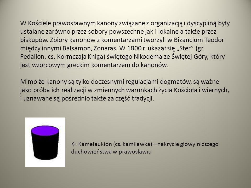 Kamelaukion (cs. kamilawka) – nakrycie głowy niższego duchowieństwa w prawosławiu W Kościele prawosławnym kanony związane z organizacją i dyscypliną b