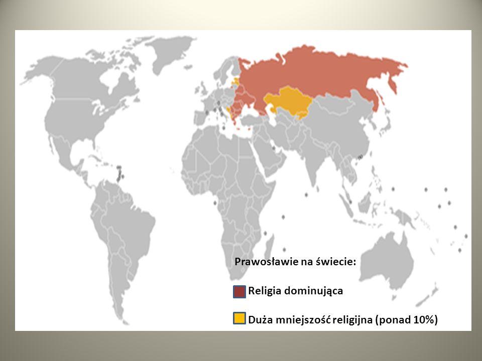 Prawosławie na świecie: Religia dominująca Duża mniejszość religijna (ponad 10%)