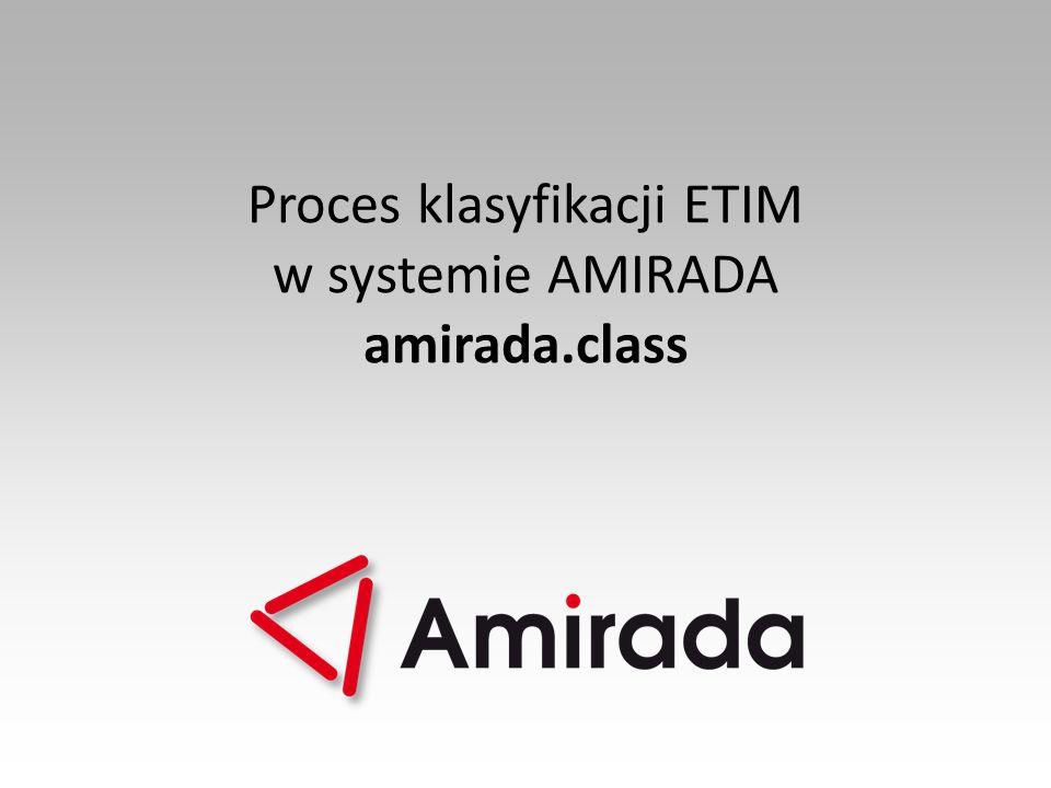 Proces klasyfikacji ETIM w systemie AMIRADA amirada.class