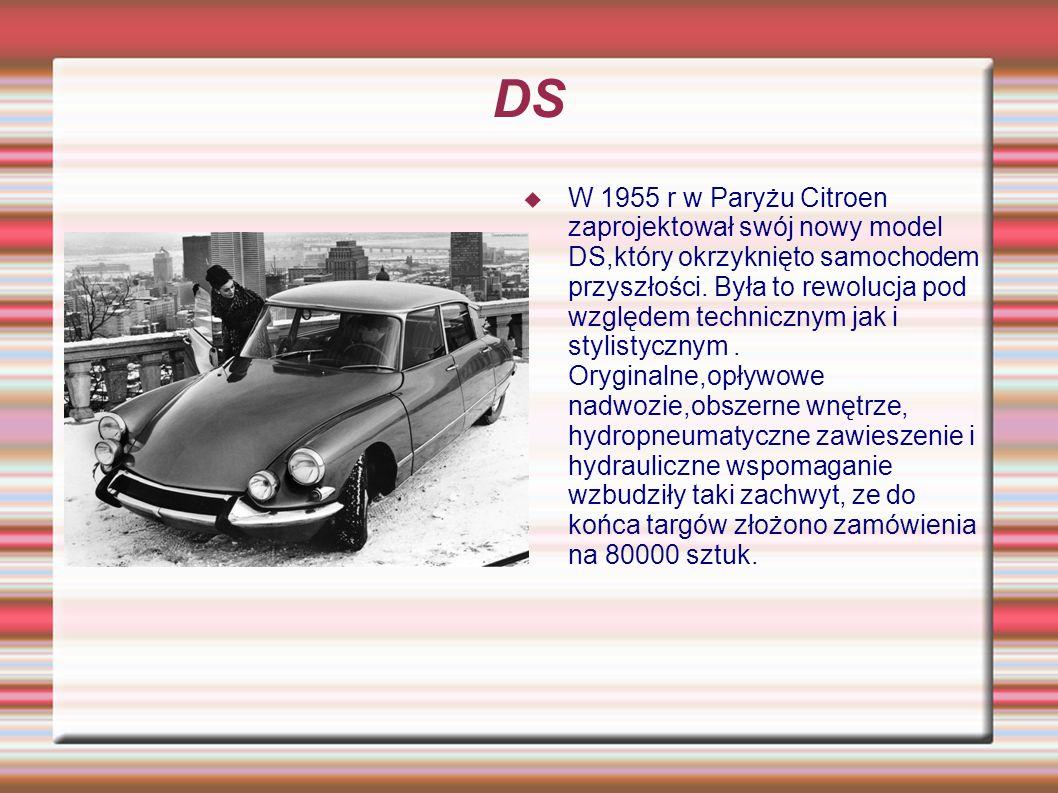 DS W 1955 r w Paryżu Citroen zaprojektował swój nowy model DS,który okrzyknięto samochodem przyszłości. Była to rewolucja pod względem technicznym jak