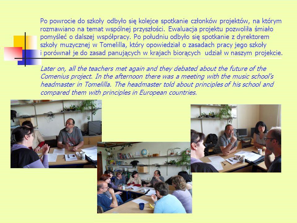 Po powrocie do szkoły odbyło się kolejce spotkanie członków projektów, na którym rozmawiano na temat wspólnej przyszłości.