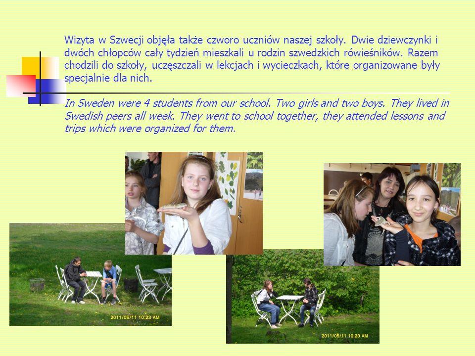 Wizyta w Szwecji objęła także czworo uczniów naszej szkoły.