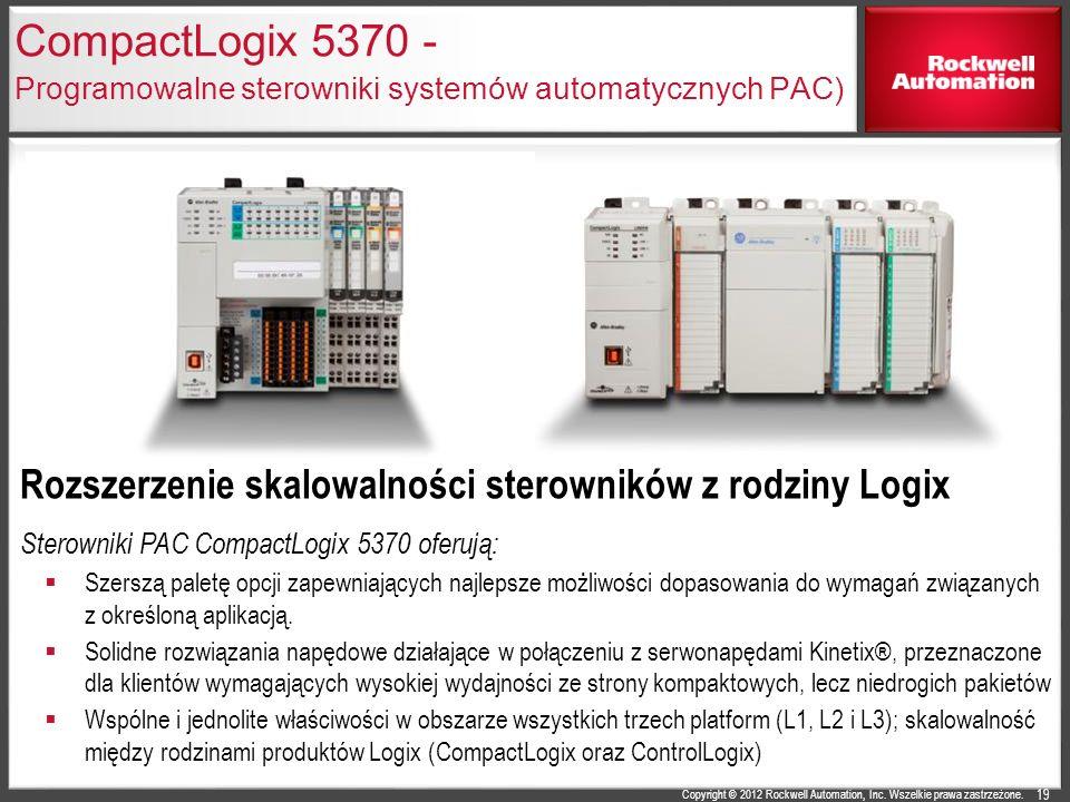 Copyright © 2012 Rockwell Automation, Inc. Wszelkie prawa zastrzeżone. CompactLogix 5370 - Programowalne sterowniki systemów automatycznych PAC) Rozsz