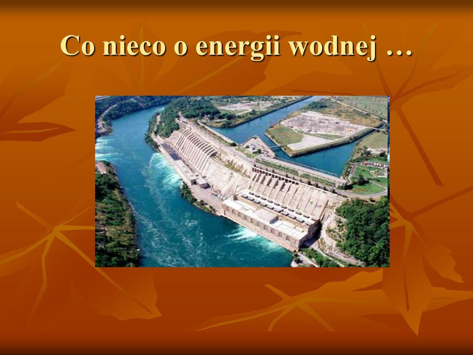 Co nieco o energii wodnej …