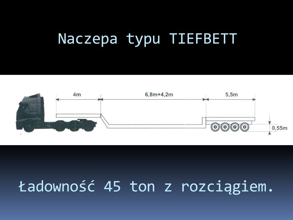 Naczepa typu TIEFBETT Ładowność 45 ton z rozciągiem.