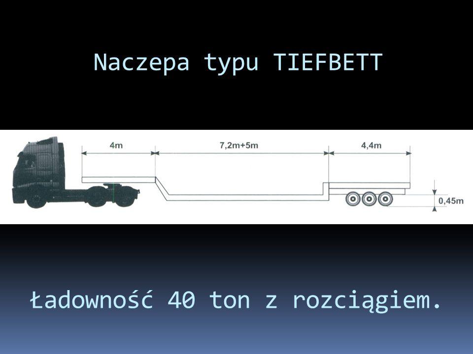 Naczepa typu TIEFBETT Ładowność 40 ton z rozciągiem.