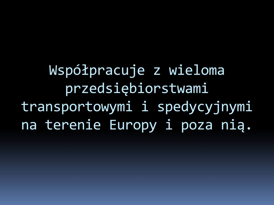 Jest członkiem Międzynarodowej Unii Transportu Drogowego w Genewie.