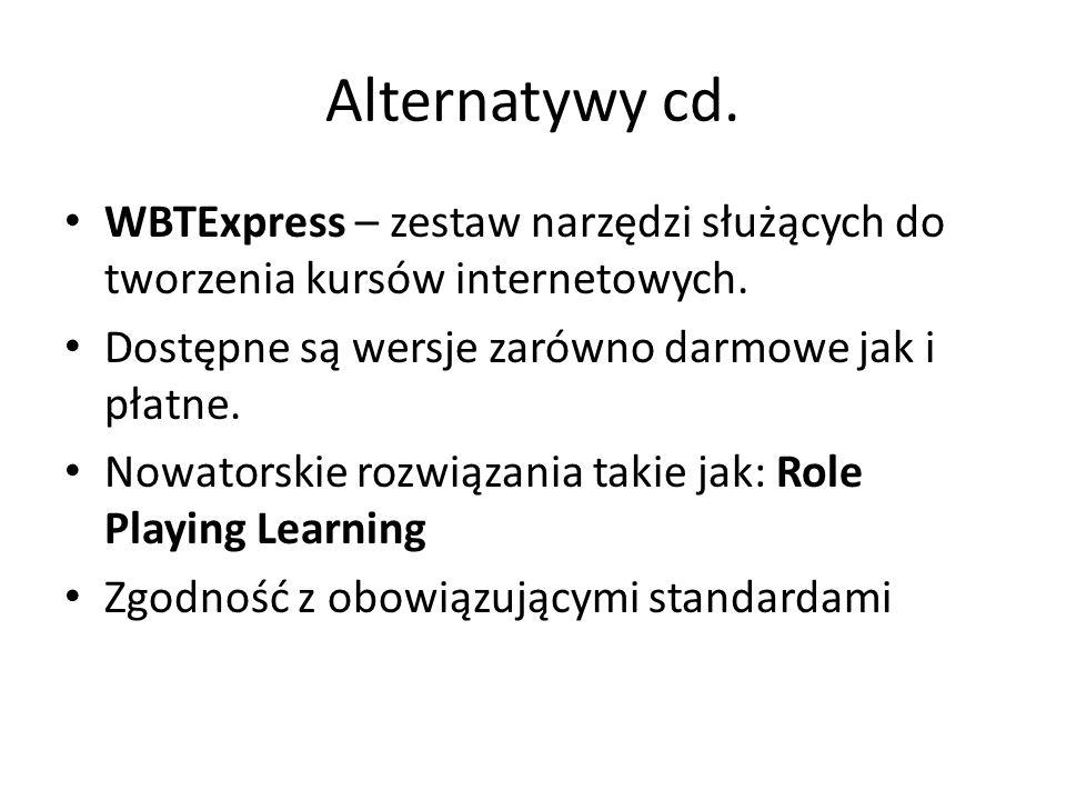 Alternatywy cd.WBTExpress – zestaw narzędzi służących do tworzenia kursów internetowych.