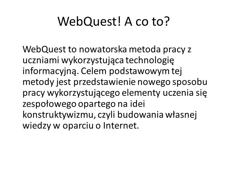 WebQuest.A co to.