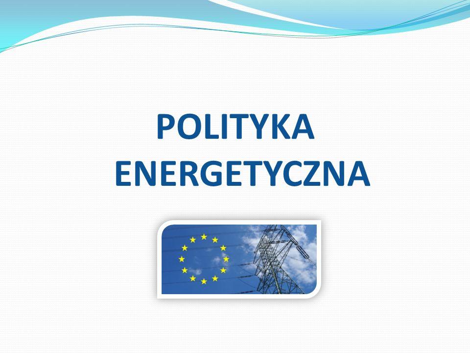 POLITYKA ENERGETYCZNA