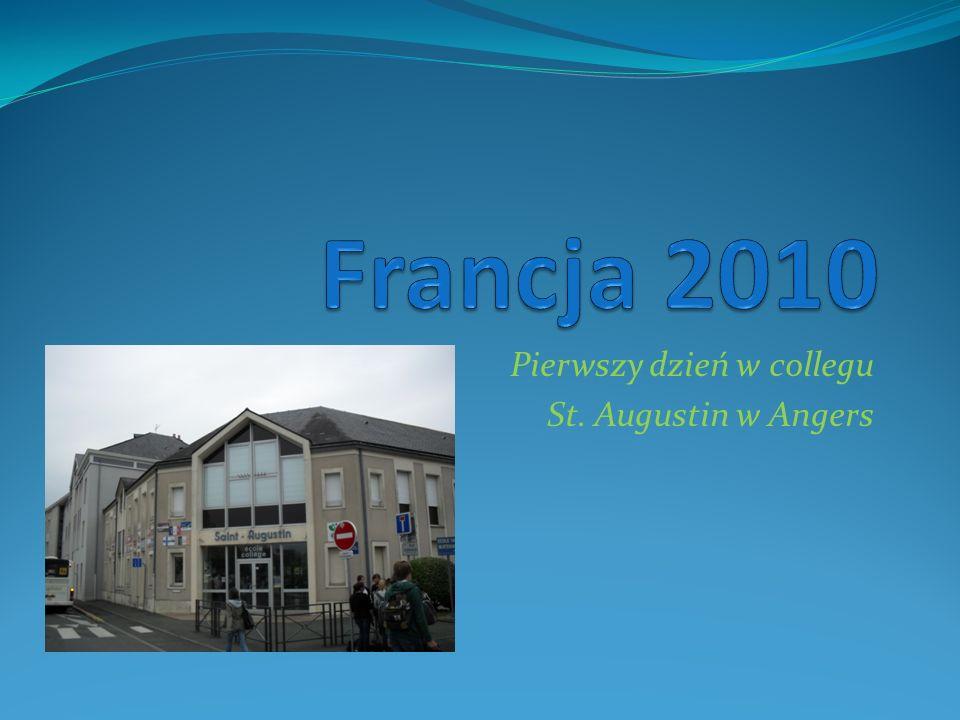 Pierwszy dzień w collegu St. Augustin w Angers