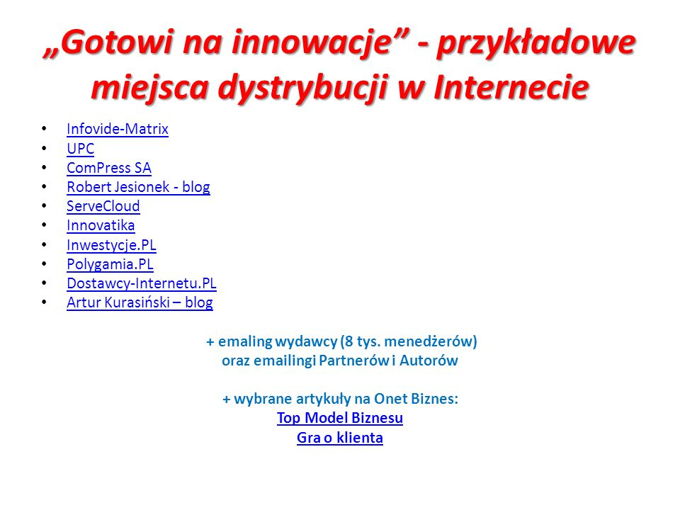 Gotowi na innowacje - przykładowe miejsca dystrybucji w Internecie Infovide-Matrix UPC ComPress SA Robert Jesionek - blog ServeCloud Innovatika Inwest