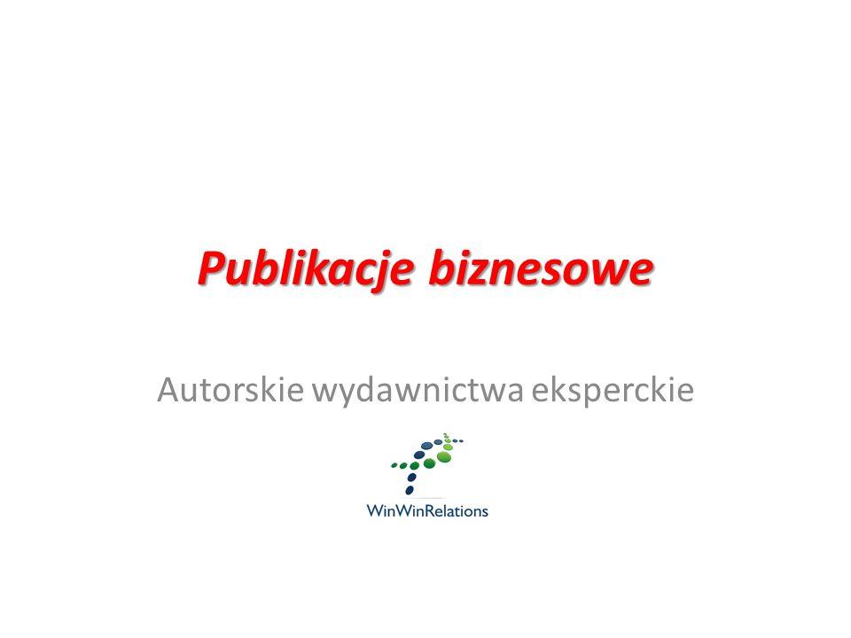 Publikacje biznesowe Autorskie wydawnictwa eksperckie