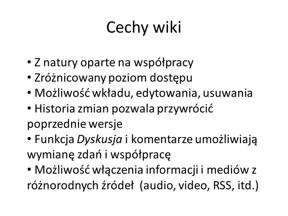 Cechy wiki Handouts: http://classrootech.pbwiki.com Z natury oparte na współpracy Zróżnicowany poziom dostępu Możliwość wkładu, edytowania, usuwania H
