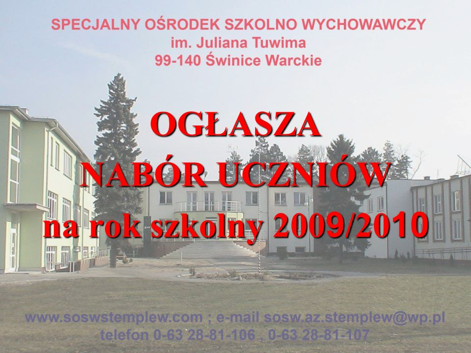 OGŁASZA NABÓR UCZNIÓW na rok szkolny 200 9 /20 10