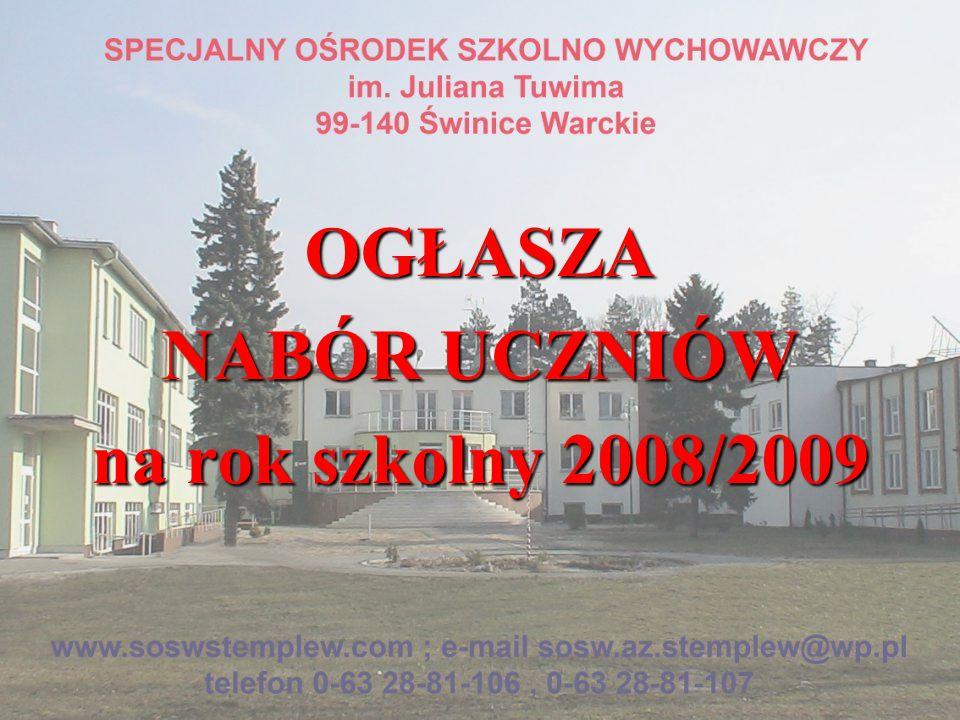 OGŁASZA NABÓR UCZNIÓW na rok szkolny 2008/2009
