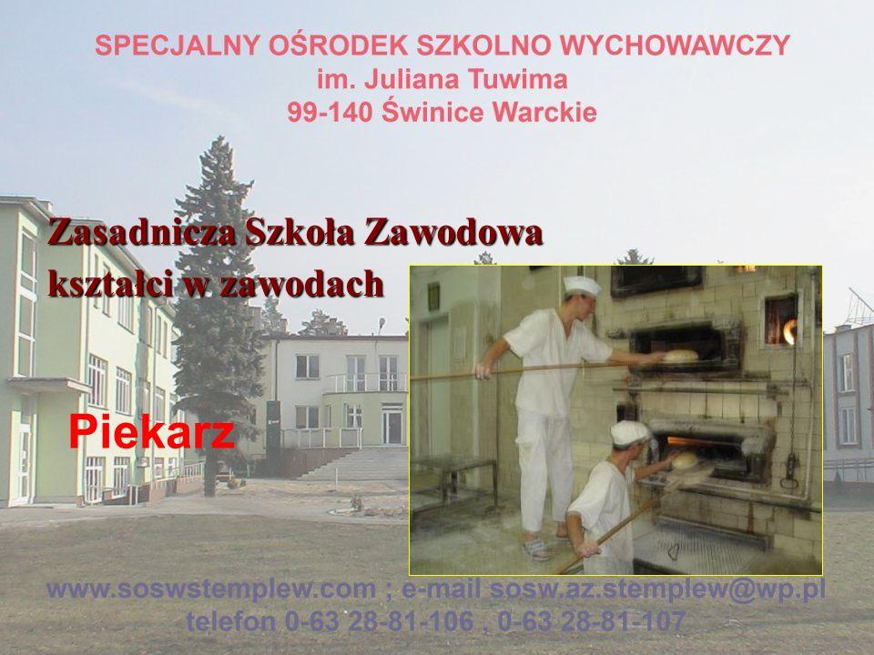 Zasadnicza Szkoła Zawodowa kształci w zawodach Piekarz