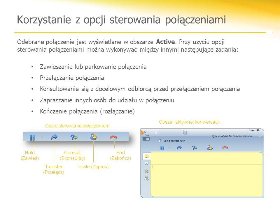 Podczas połączenia można sporządzać notatki dotyczące konwersacji i przesyłać je pocztą e-mail.