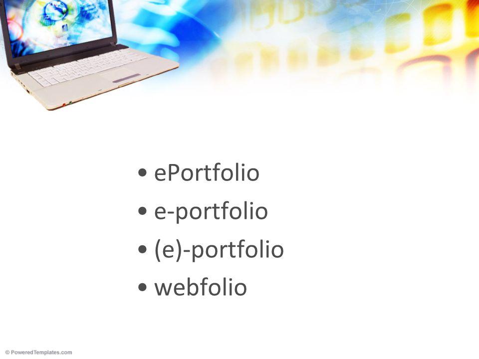 ePortfolio- definicja celowy zbiór cyfrowych artefaktów, które dowodzą osiągnięć i rozwoju osoby w czasie.