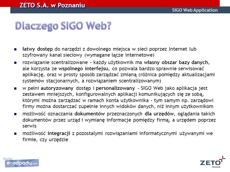 łatwy dostęp do narzędzi z dowolnego miejsca w sieci poprzez Internet lub szyfrowany kanał sieciowy (wymagane łącze internetowe) rozwiązanie scentrali