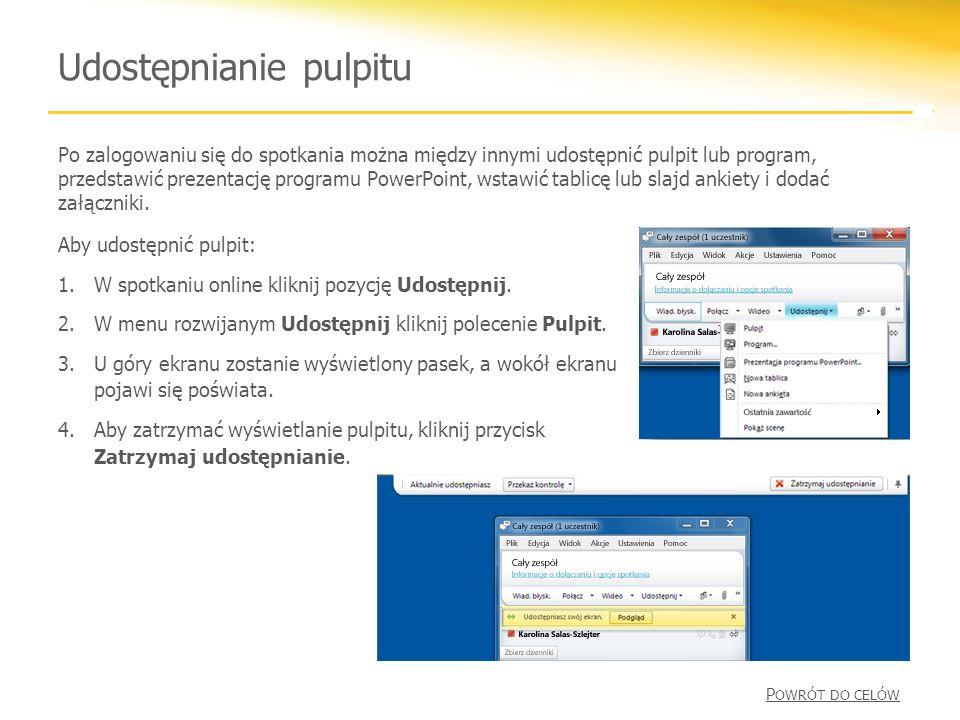 Udostępnianie pulpitu Aby udostępnić pulpit: 1.W spotkaniu online kliknij pozycję Udostępnij.