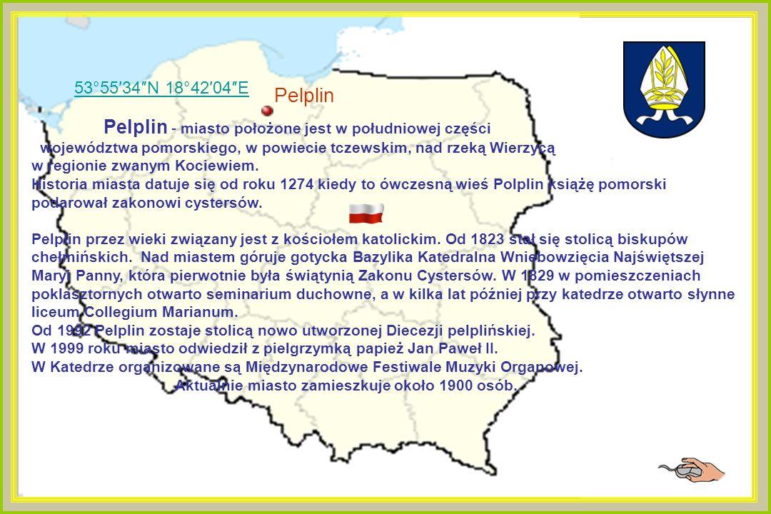 53°5534N 18°4204E Pelplin Pelplin - miasto położone jest w południowej części województwa pomorskiego, w powiecie tczewskim, nad rzeką Wierzycą w regionie zwanym Kociewiem.
