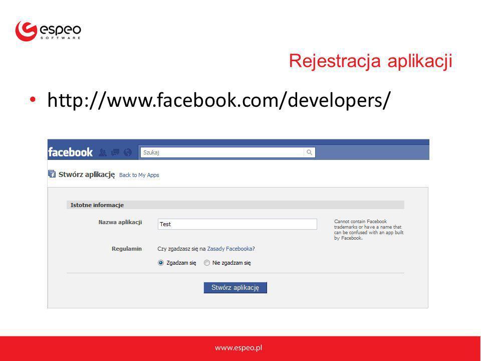 Rejestracja aplikacji http://www.facebook.com/developers/